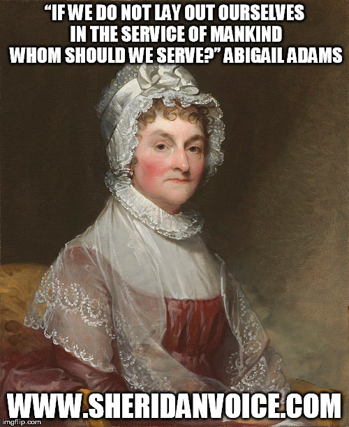 Abigail Adams Service Of Mankind Meme